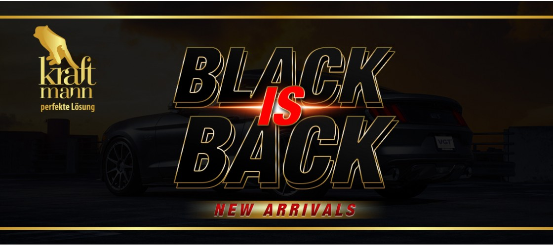 Black is back Kraftmann NEW ARRIVALS